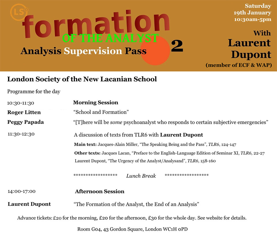 The Formation of the Analyst: Analysis, Supervision, Pass (2)